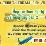 Hợp tác làm đại lý bán vé máy bay cấp 2 – ký quỹ