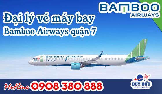 Đại lý Vé máy bay Bamboo Airways quận 7