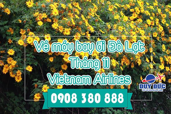 Vé máy bay đi Đà Lạt tháng 11 Vietnam Airlines