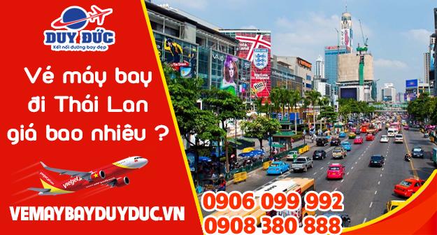 Vé máy bay đi Thái Lan giá bao nhiêu tiền?