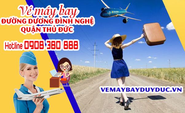 Vé máy bay đường Dương Đình Nghệ quận Thủ Đức TP Hồ Chí Minh