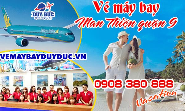 Vé máy bay đường Man Thiện quận 9 TP Hồ Chí Minh