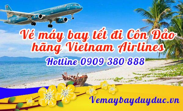 Vé máy bay tết đi Côn Đảo hãng Vietnam Airlines