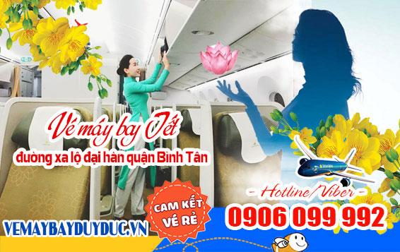 Vé máy bay tết đường xa lộ đại hàn quận Bình Tân TPHCM