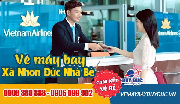 Vé máy bay xã Nhơn Đức Nhà Bè TP Hồ Chí Minh