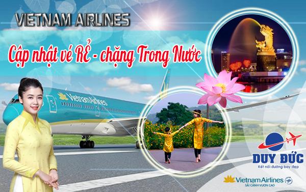 Vietnam Airlines cập nhật vé máy bay RẺ chặng Trong Nước
