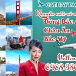 Cathay Pacific khuyến mãi vé đi Đông Bắc Á, Châu Âu và Bắc Mỹ