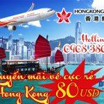Hongkong Airlines tung vé cực rẻ đi Hong Kong 80 USD