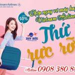 Thứ 5 rực rỡ, chớp ngay vé máy bay rẻ Vietnam Airlines