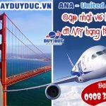 ANA & United cập nhật vé khứ hồi đi Mỹ hạng thương gia