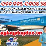Vé máy bay đường Cách Mạng Tháng 8 Thành Phố Thủ Dầu Một tỉnh Bình Dương