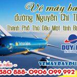 Vé máy bay đường Nguyễn Chí Thanh Thành Phố Thủ Dầu Một tỉnh Bình Dương