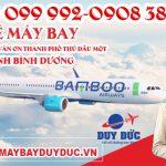 Vé máy bay đường Trần Văn Ơn Thành Phố Thủ Dầu Một tỉnh Bình Dương