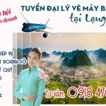 Tuyển đại lý vé máy bay cấp 2 tại Lạng Sơn