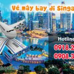 Giá vé máy bay đi Singapore tháng 8