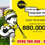 Scoot khuyến mãi Phải Bay Thôi vé ưu đãi từ 880.000 VNĐ