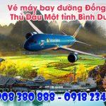 Vé máy bay đường Đồng Khởi thành phố Thủ Dầu Một tỉnh Bình Dương