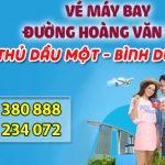 Vé máy bay đường Hoàng Văn Thụ thành phố Thủ Dầu Một tỉnh Bình Dương