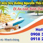 Vé máy bay đường Nguyễn Thái Học Dĩ An tỉnh Bình Dương – Việt Mỹ
