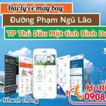 Vé máy bay đường Phạm Ngũ Lão thành phố Thủ Dầu Một tỉnh Bình Dương