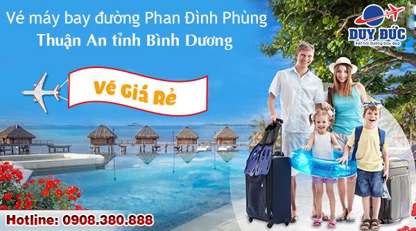 Vé máy bay đường Phan Đình Phùng Thuận An tỉnh Bình Dương - Duy Đức