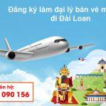 Đăng ký làm đại lý bán vé máy bay đi Đài Loan tại Duy Đức