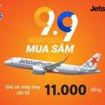 Ngày siêu mua sắm 9/9 vé máy bay Jetstar giá chỉ từ 11,000đ