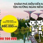Scoot khuyến mãi vé đi Singapore chỉ từ 880.000 VND