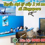 Tuyển đại lý cấp 2 vé máy bay đi Singapore