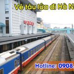 Vé tàu đi Hà Nội giá rẻ