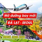 Korean Air mở đường bay mới Đà Lạt – Seoul