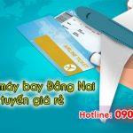 Phòng vé máy bay Đồng Nai trực tuyến giá rẻ
