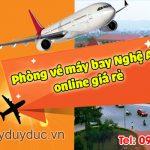 Phòng vé máy bay Nghệ An online giá rẻ