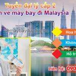 Tuyển đại lý cấp 2 vé máy bay đi Malaysia
