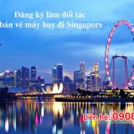 Tuyển đối tác bán vé máy bay đi Singapore