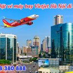 Đặt vé máy bay Vietjet từ Hà Nội đi Đài Trung