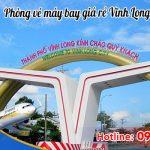 Phòng vé máy bay giá rẻ Vĩnh Long