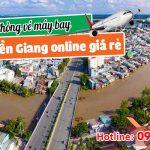 Phòng vé máy bay Tiền Giang giá rẻ online