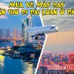 Tại Cần Thơ mua vé máy bay đi Đài Loan ở đâu?
