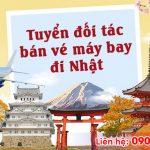 Tuyển đối tác bán vé máy bay đi Nhật Bản