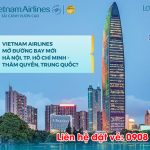 Vietnam Airlines mở hai đường bay mới đến Thâm Quyến