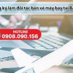 Đăng ký làm đối tác bán vé máy bay tại Bắc Giang