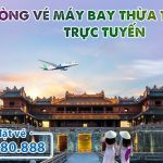 Phòng vé máy bay Thừa Thiên – Huế trực tuyến