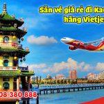 Săn vé giá rẻ đi Kaohsiung hãng Vietjet