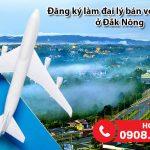 Tại Đắk Nông đăng ký làm đại lý bán vé máy bay ở đâu