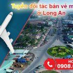 Tuyển đối tác bán vé máy bay ở Long An