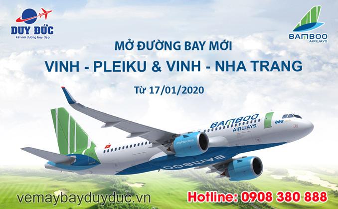 Bamboo Airways mở đường bay mới Vinh - Pleiku và Vinh - Nha Trang