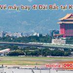 Đại lý bán vé đi Đài Bắc (TPE) Đài Loan tại Kon Tum