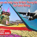 Đặt vé máy bay đi Đài Trung (RMQ) Đài Loan tại Lâm Đồng