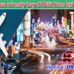 Mua vé đi Đài Nam (TNN) Đài Loan tại Tây Ninh như thế nào?